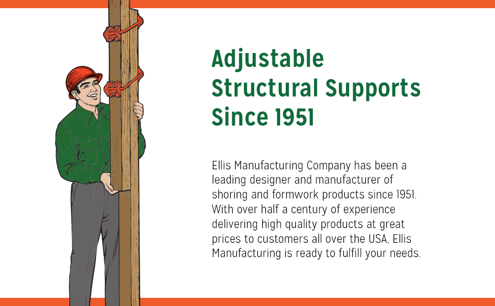Ellis Manufacturing, adjustable structural supports since 1951