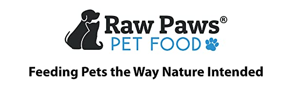 Raw Paws Pet Food Feeding Pets the Way Nature Intended