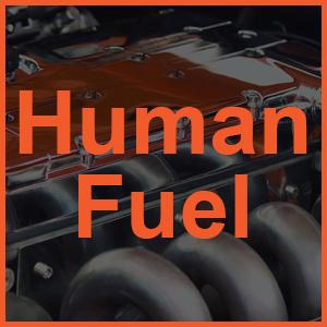 Human Fuel