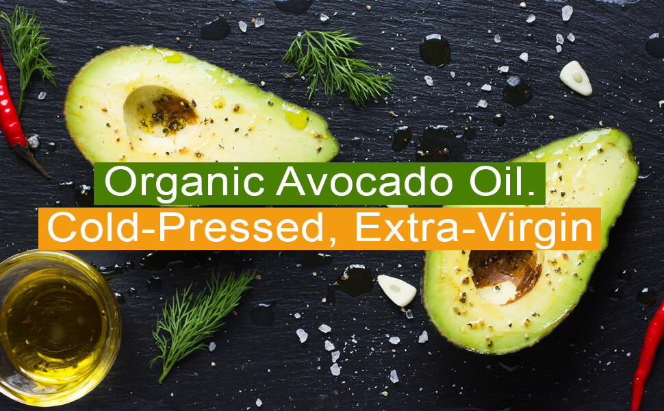 Organic cold pressed extra virgin avocado oil