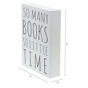Dimensions photo for So Many Book So Little Time Box Sign