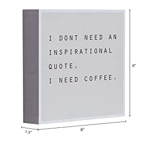 Dimension photo for I Don't Need an Inspirational Quote I Need Coffee Box Sign