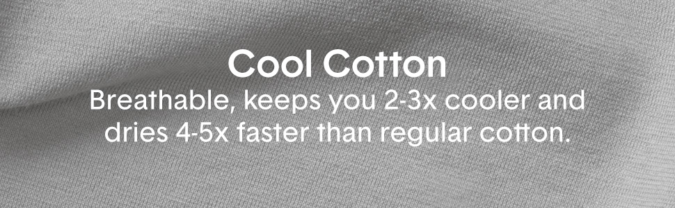 Tommy John's Cool Cotton Collection is Breathable n Keeps You 2-3 times cooler and dries 4-5 faster