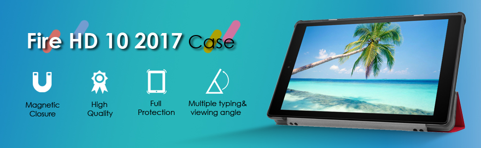 The advantage of the Fire HD 10 2017 case