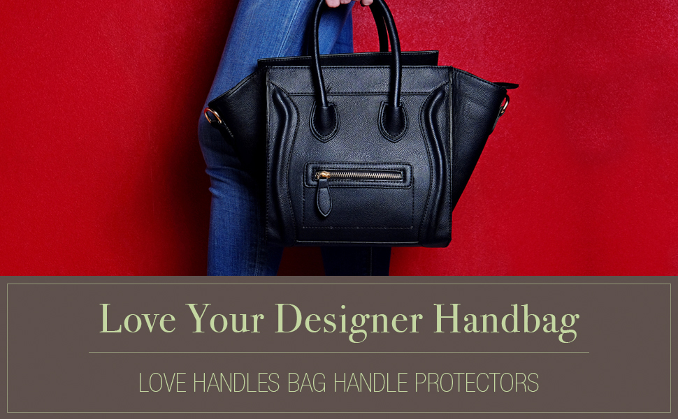 0005fe880273c5 Love Handles Handbag Handle Protectors for Purse Care and Protection  (Available in Multiple Colors)