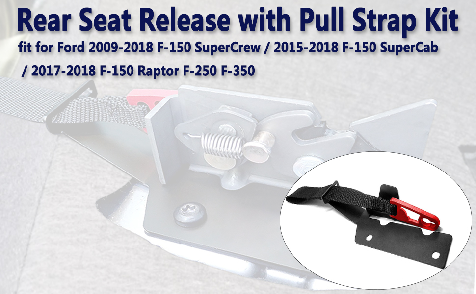 Silver MOEBULB f150 Rear Seat Release Kit with Silver Pull Strap for Ford 2009-2018 F-150 SuperCrew /& 2015-2018 F-150 SuperCab /& 2017-2018 F-150 Raptor F-250 F-350