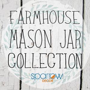 Sparrow Decor Mason Jar Set