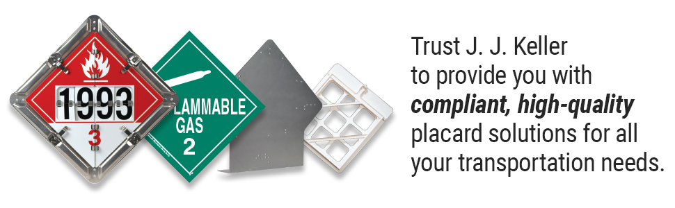 Trust JJ Keller to provide you w/ compliant, high-quality placard solutions for all your DOT needs.