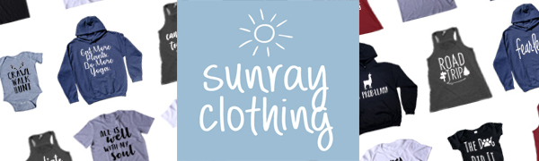 Sunray Clothing Statement Tshirt Sweatshirt Tank Kids Baby