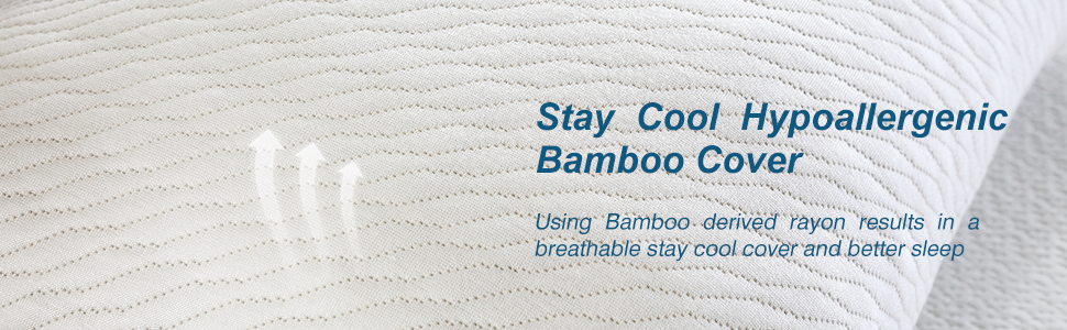 Stay cool & Hypoallergenic Bamboo Cover
