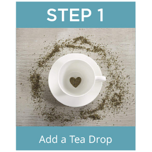 Step 1 tea drops