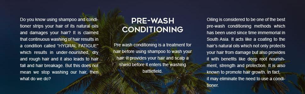 Pre-wash Conditioning