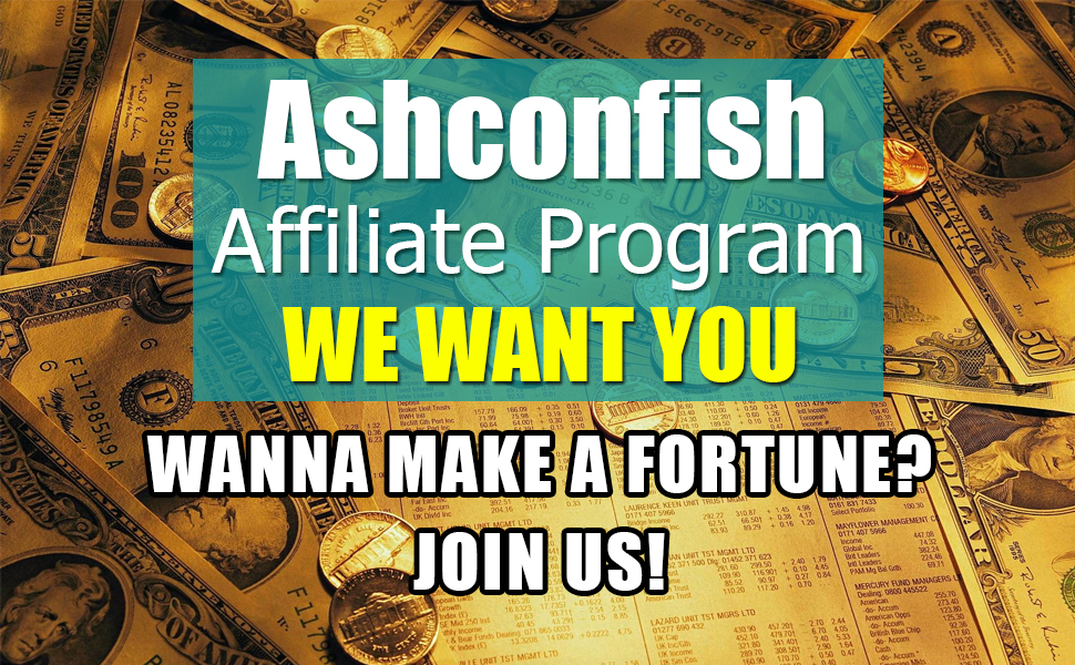 Ashconfish Affiliate Program
