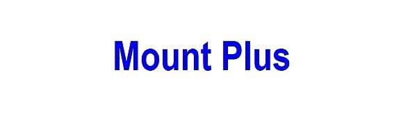 Mount Plus
