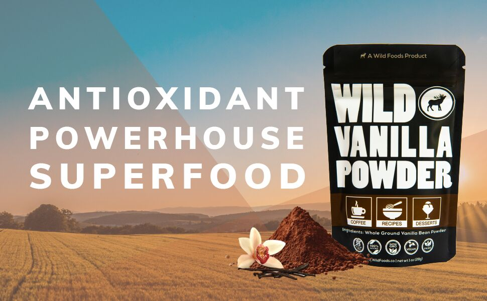 Wild Vanilla Powder Delicious Superfood Powerhouse Antioxidant Rich Savory All Natural Madagascar