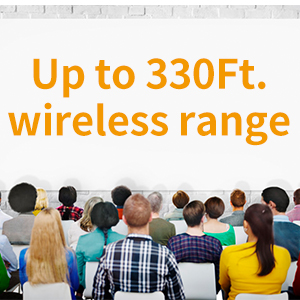 330 feet Wireless Range
