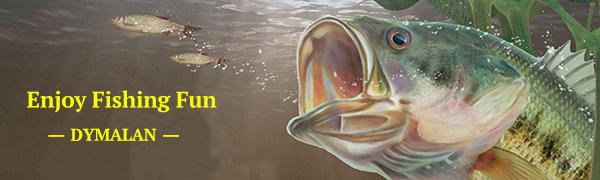 DYMALAN-ENJOY FISHING FUN