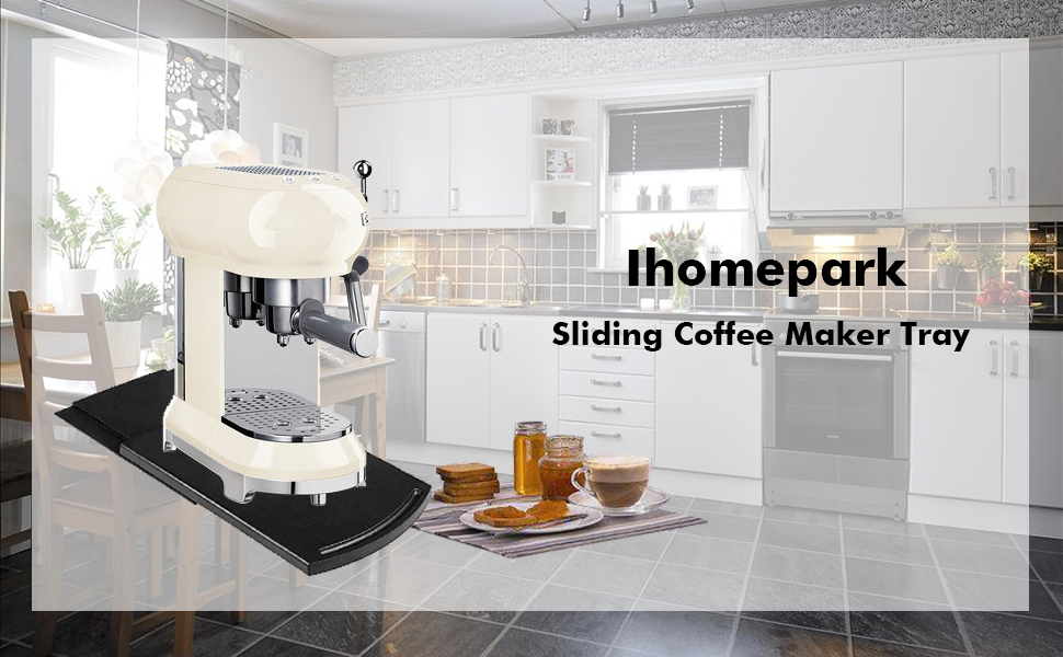 sliding coffee maker tray