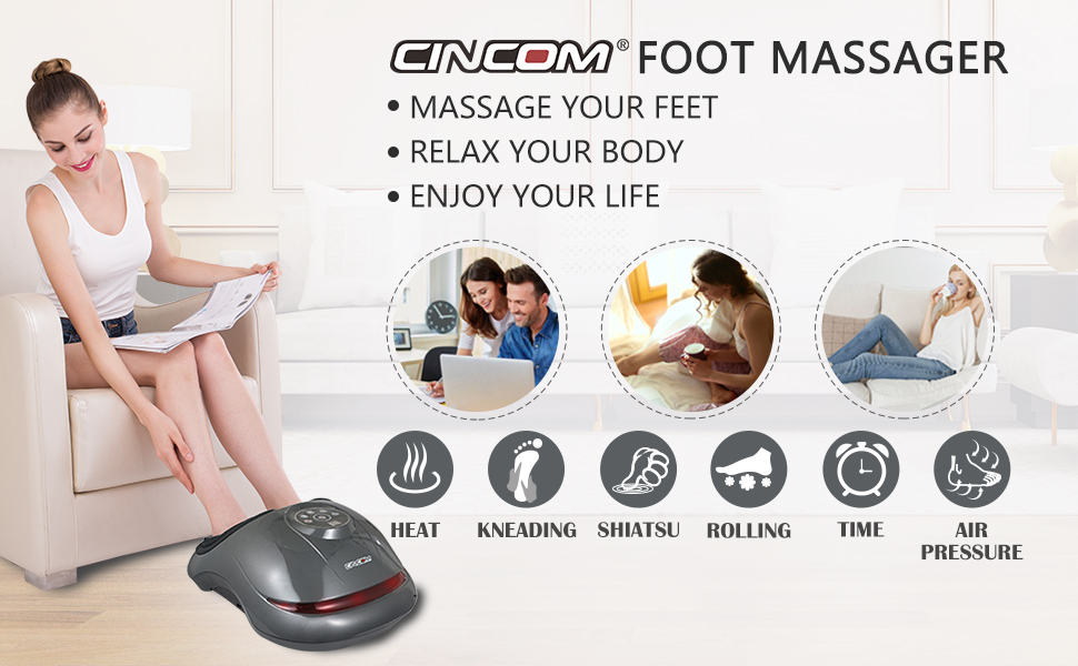 CINCOM Foot Massager Provides You Different Massage Experience