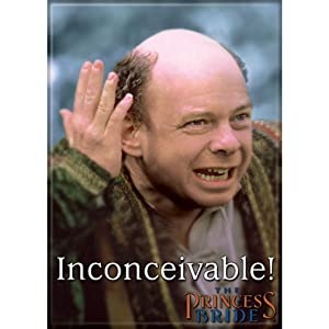 Ata-Boy The Princess Bride 'Inconceivable!' 2.5quot; x 3.5quot; Magnet for Refrigerators and Lockers