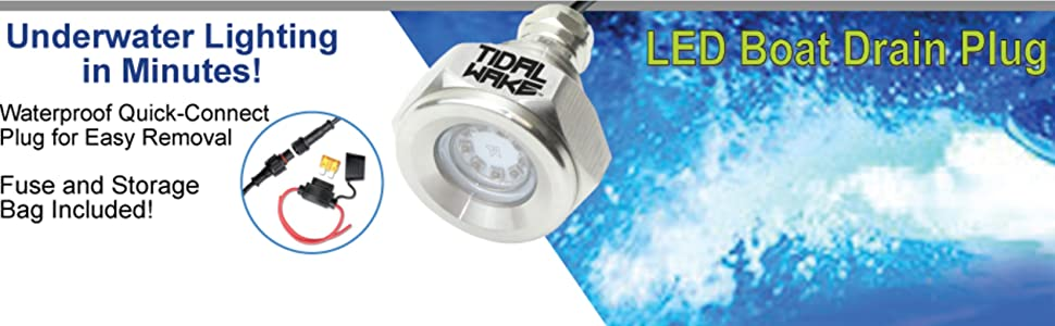 Led Boat Drain Plug Light with quick connect, fuse and storage bag