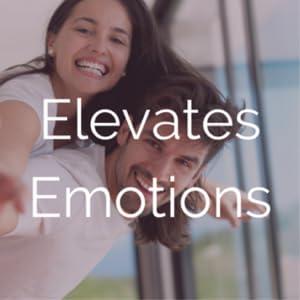 Elevates Emotions