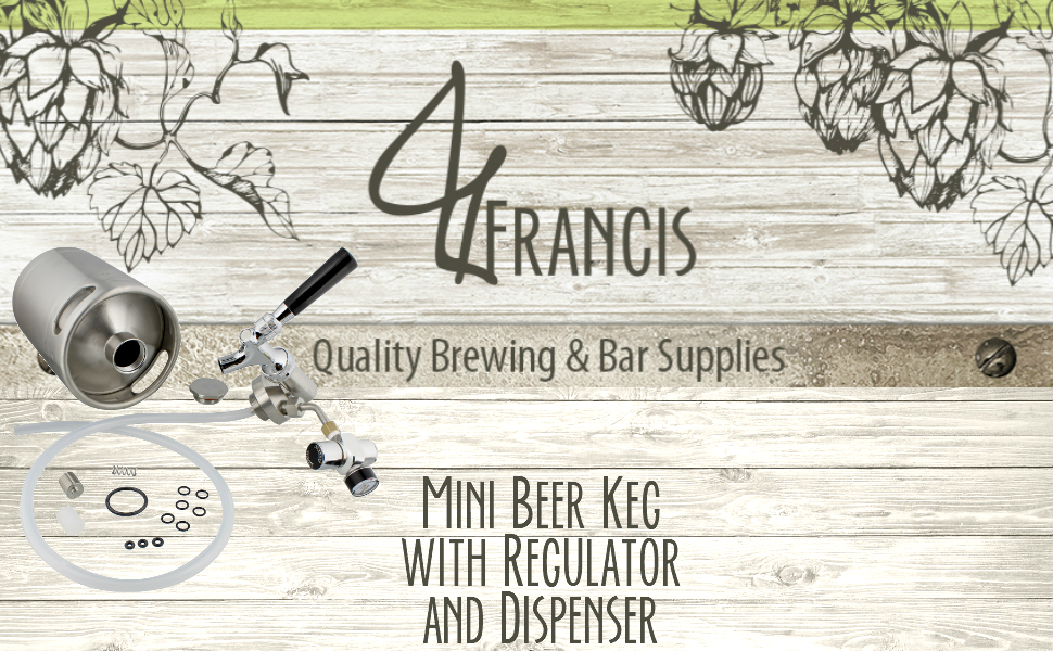 G. Francis - Quality brewing and bar supplies - Mini Beer Keg with Regulator / Dispenser