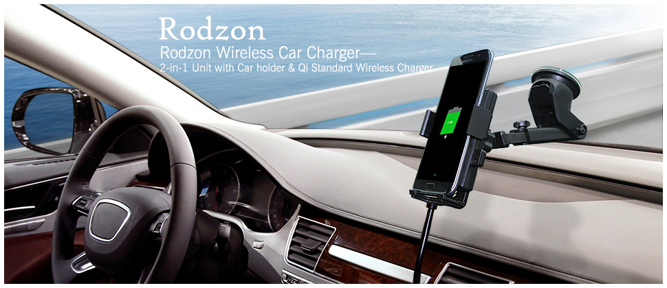 Rodzon Wireless Car Charger—2-in-1 Unit with Car holder & Qi Standard Wireless Charger