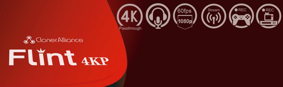 ClonerAlliance Flint 4KP's all features 4K passthrough mic 1080p 60fps capture and stream
