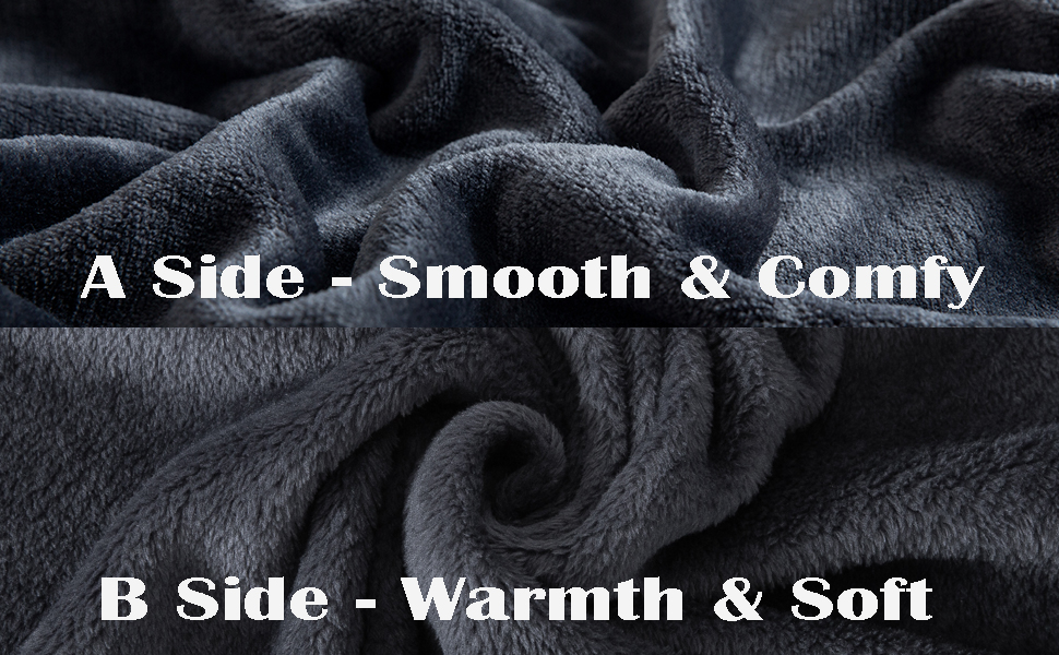 Two different sides: one side is SMOOTH, and the other is PLUSH, just like two blankets in one.