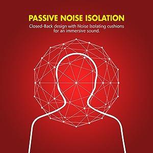 Passive noise Isolation