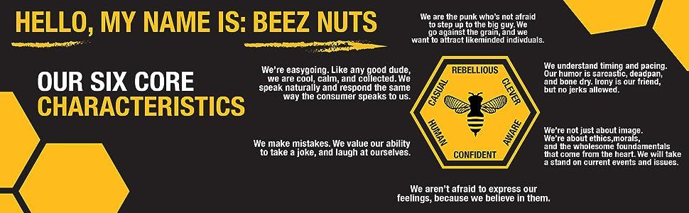 Beez Nuts Core Characteristics