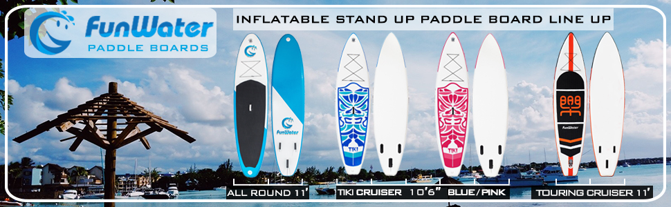 2018 FunWater inflatable stand up paddle board line up