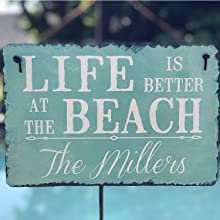Life is Better at the Beach Personalized