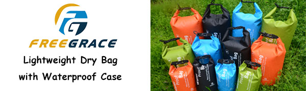 Lightweight Dry Bag with Waterproof Case