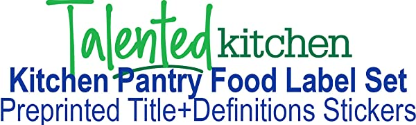 Kitchen pantry food label set, preprinted title+definitions stickers by talented kitchen