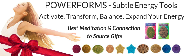 Powerforms subtle energy tools & gifts Meditation connection to source