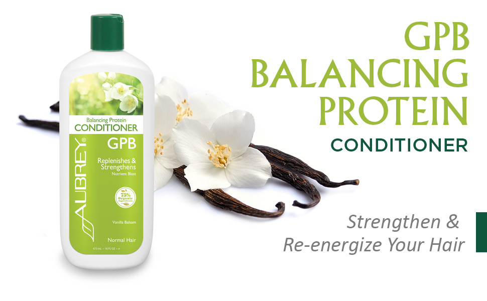 Aubrey GPB Balancing Protein Conditioner Replenishes Strengthens Nourishes Aloe Shea Butter 16oz