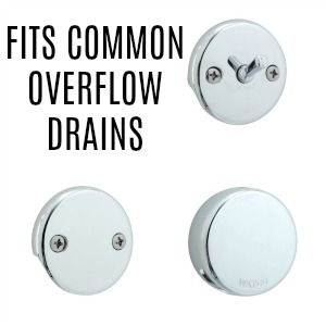 fits common overflow drains: trip-lever, flat or snap