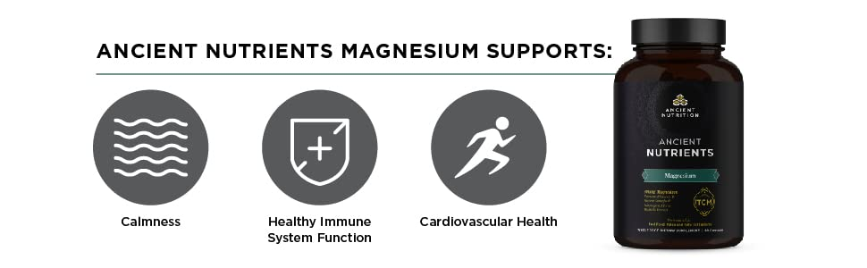 Ancient Nutrients Magnesium Supports calmness, immune system function, and cardiovascular health