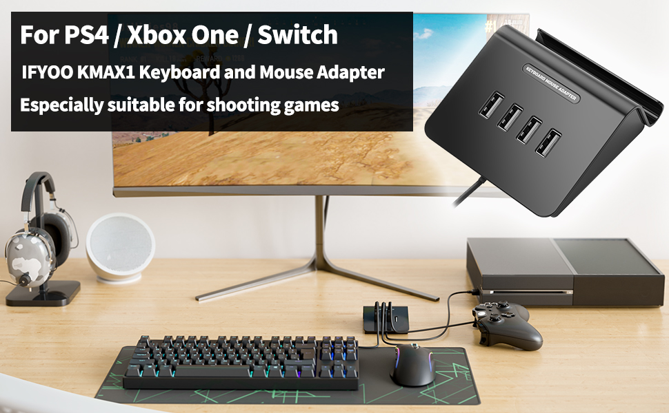 IFYOO KMAX1 Keyboard and Mouse Adapter Converter for Xbox One / PS4 /  Switch - Compatible with Fortnite, PUBG, H1Z1 and Other Shooting Games