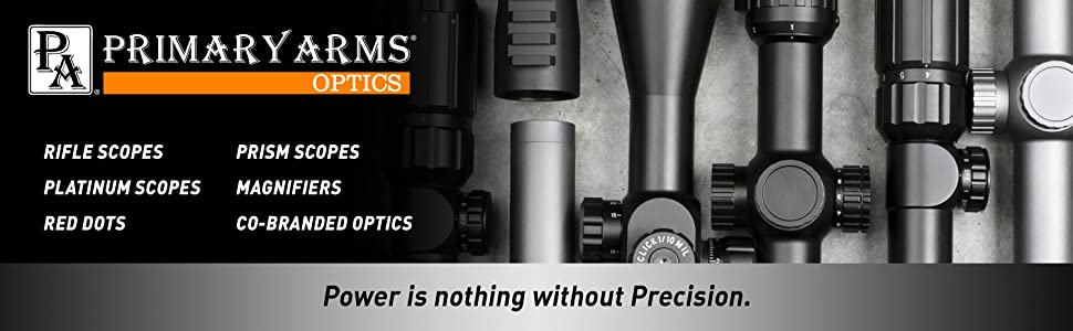 Primary Arms Rifle Scopes Platinum Scopes Red Dots Prism Scopes Magnifiers Co-Branded Optics