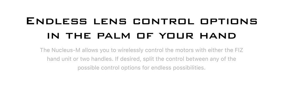 Endless Lens Control Options in the Palm of Your Hand
