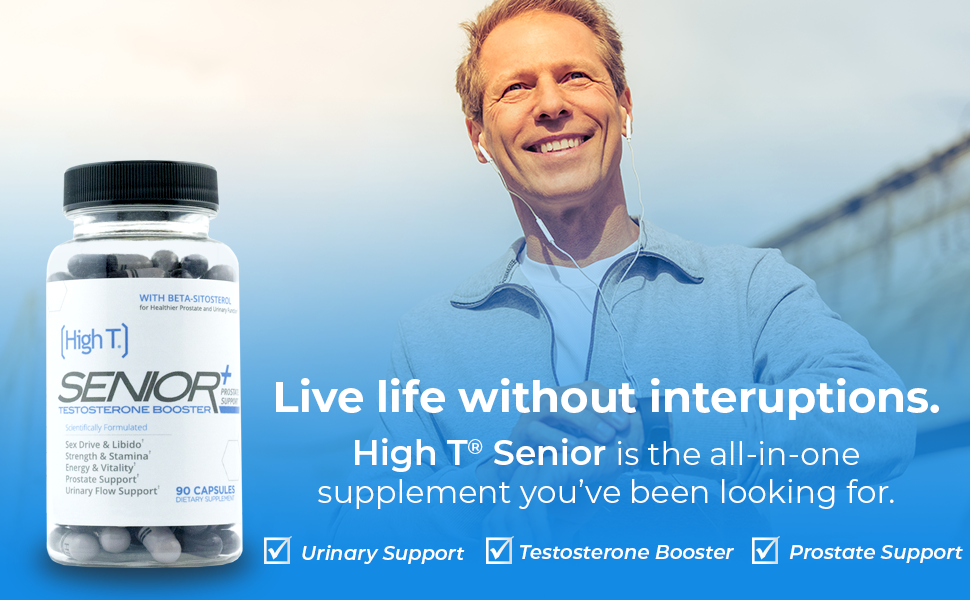 high t senior prostate support urinary support testosterone booster energy vitality