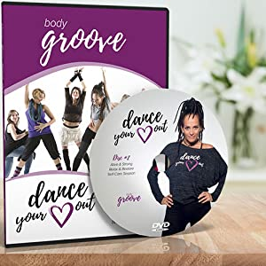 Body Groove Dance Your Heart Out