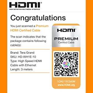 Scan the Official HDMI Premium Certified Cable label on packaging to verify. 10 feet / 3 meter