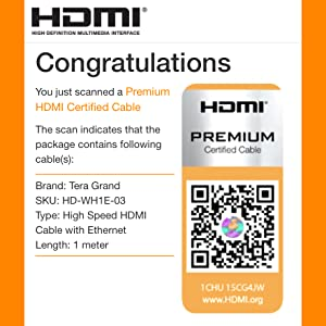 Scan the Official HDMI Premium Certified Cable label on packaging to verify. 3 feet / 1 meter