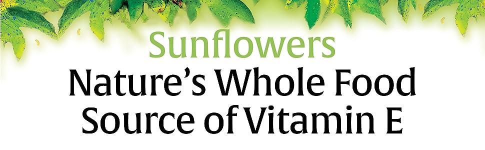 Sunflowers, nature's whole food source of vitamin E