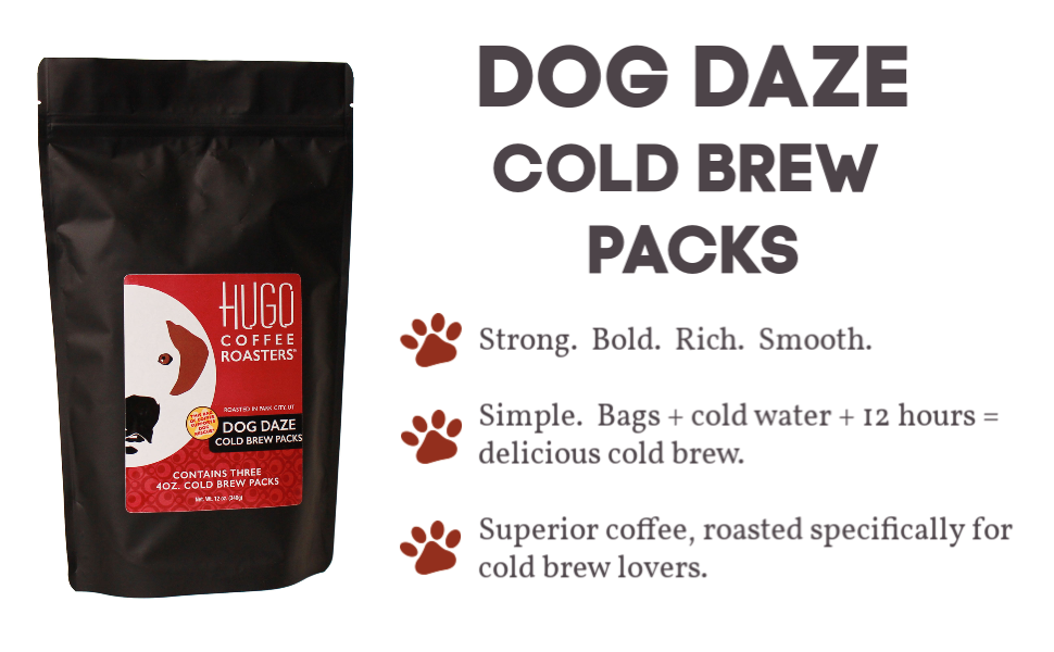 dog daze cold brew packs by hugo coffee roasters pods pouches coarse ground blend maker