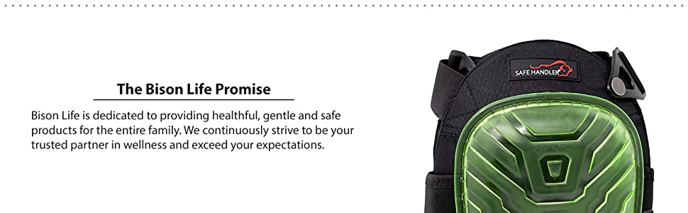 The Bison Life Promise with an image of a green knee pad.